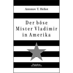 Der böse Mister Vladimir in...