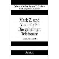 Mark Z. und Vladimir P.:...