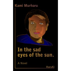 In the sad eyes of the sun