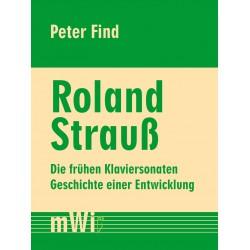 Roland Strauß. Die frühen...